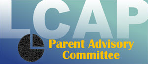 LCAP Parent Advisory Committee